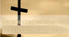 Abusos contra menores la respuesta De la Iglesia